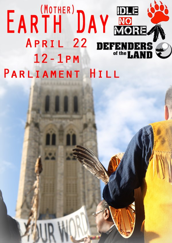 Idle No More to spearhead Mother Earth Day commemoration in Ottawa