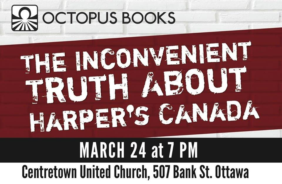 Event: The Inconvenient Truth About Harper's Canada